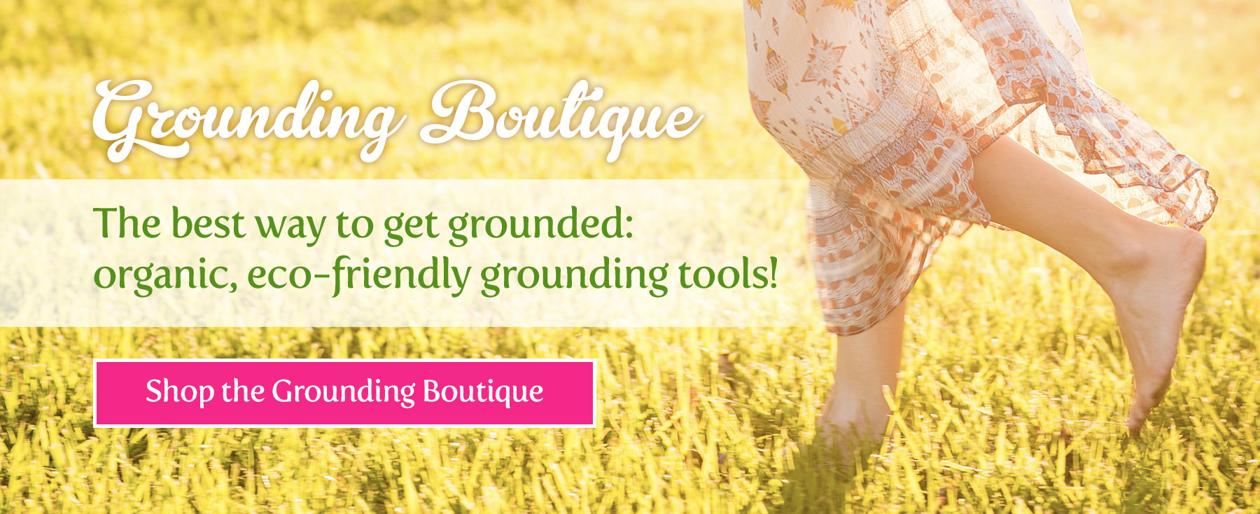 Grounding Boutique